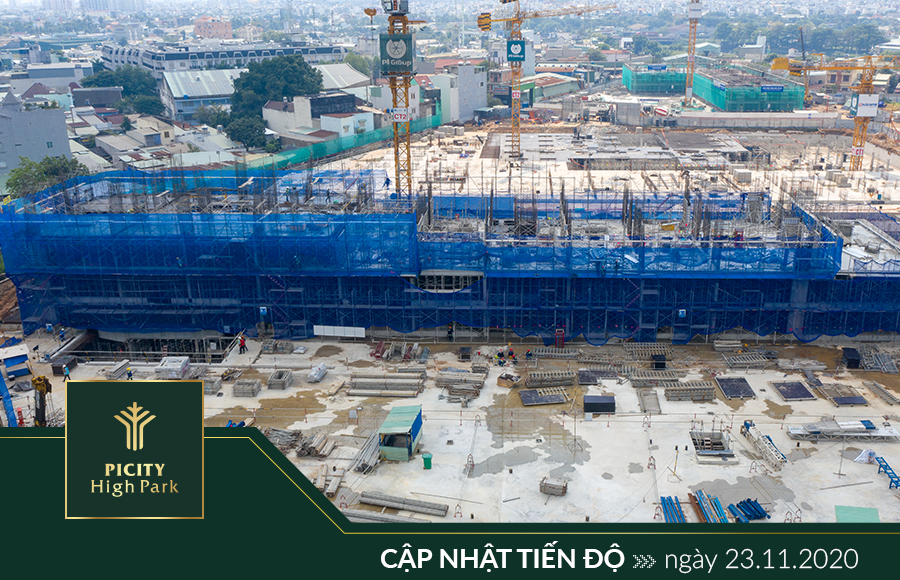 Cập nhật tiến độ dự án ngày 23/11/2020 tại PICITY HIGH PARK